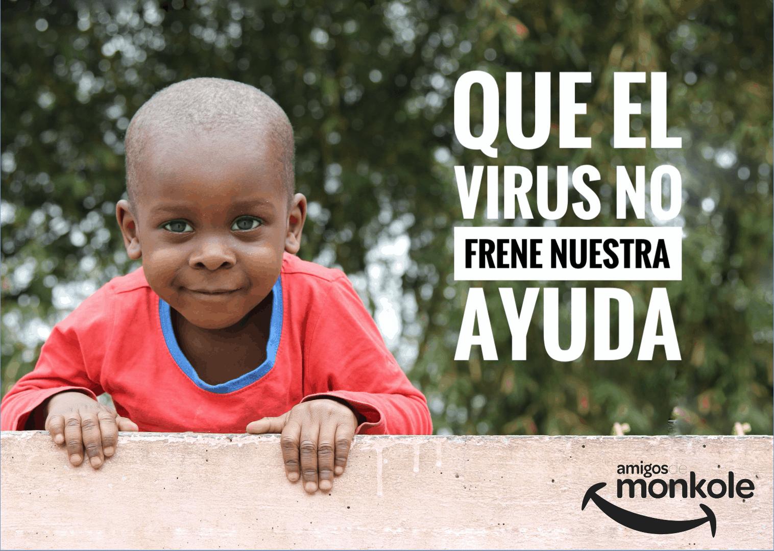 que el virus no frene nuestra ayuda